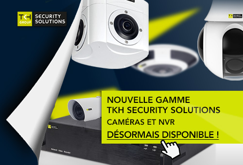 Nouvelle gamme TKH Security Solutions
